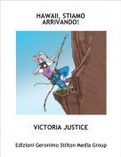 VICTORIA JUSTICE - HAWAII, STIAMO ARRIVANDO!