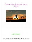 Luchiboom - Formas más rápidas de hacer cosas