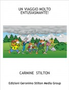 CARMINE  STILTON - UN VIAGGIO MOLTO ENTUSIASMANTE!