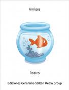 Rosiro - Amigos