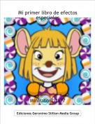 Miniratoncita77 - Mi primer libro de efectos especiales