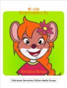 Ratolina Ratisa - Mi vidaDe principio a fin
