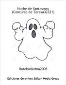Ratobailarina2008 - Noche de fantasmas(Concurso de Teresa32321)