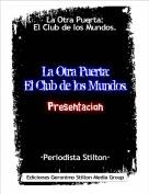 ·Periodista Stilton· - La Otra Puerta:El Club de los Mundos.