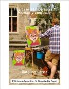 Ratolina Ratisa - Haz caso a tu corazón 7Verdad y confusión