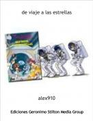 alex910 - de viaje a las estrellas