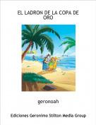 geronoah - EL LADRON DE LA COPA DE ORO