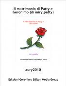 aury2010 - Il matrimonio di Patty e Geronimo (di miry.patty)