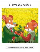 PALEOMARTY TOPIGONI - IL RITORNO A SCUOLA