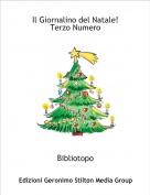 Bibliotopo - Il Giornalino del Natale!Terzo Numero