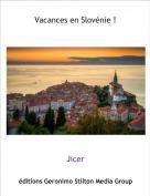 Jicer - Vacances en Slovénie !
