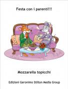 Mozzarella topicchi - Festa con i parenti!!!