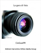 CleGoal99 - La gara di foto