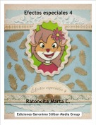 Ratoncita Marta C. - Efectos especiales 4