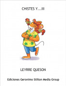 LEYRRE QUESON - CHISTES Y...III