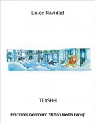 TEASHH - Dulçe Navidad