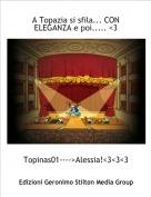 Topinas01---->Alessia!<3<3<3 - A Topazia si sfila... CON ELEGANZA e poi..... <3