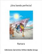 Ramara - ¡Una banda perfecta!