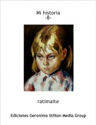 ratimaite - Mi historia