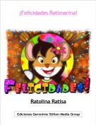 Ratolina Ratisa - ¡Felicidades Ratimarina!