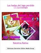 Ratolina Ratisa - Las hadas del lago perdido(2) La trampa