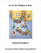 KleineTheeMuis - Ik en De Wakkere Muis
