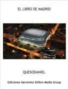 QUESODANIEL - EL LIBRO DE MADRID