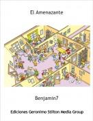 Benjamin7 - El Amenazante