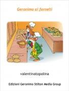 valentinatopolina - Geronimo ai fornelli