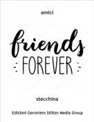 stecchina - amici