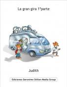 Judith - La gran gira 1ºparte