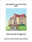 lieke jasmijn bruggeman - het geheim van de school dief