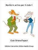 Club OrianaTopaci - Novità in arrivo per il club-1