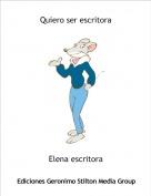 Elena escritora - Quiero ser escritora