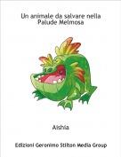 Aishia - Un animale da salvare nella Palude Melmosa