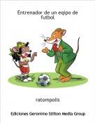 ratompolis - Entrenador de un eqipo de futbol