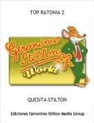 QUESITA STILTON - TOP RATONIA 2