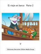 Ir - El viaje en barco   Parte 2