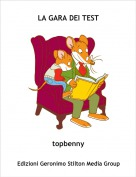 topbenny - LA GARA DEI TEST
