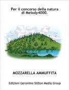 MOZZARELLA AMMUFFITA - Per il concorso della natura di Melody4000.