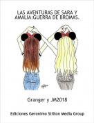 Granger y JM2018 - LAS AVENTURAS DE SARA Y AMALIA:GUERRA DE BROMAS.
