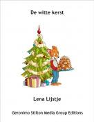 Lena Lijstje - De witte kerst