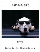 PETER - LA STORIA DI BUK 2