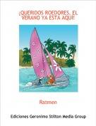 Ratmen - ¡QUERIDOS ROEDORES, EL VERANO YA ESTÁ AQUÍ!