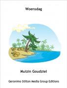 Muizin Goudziel - Woensdag