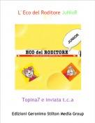 Topina7 e inviata t.c.a - L' Eco del Roditore JuNioRN°3