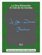 R.S - La Otra DimensionEl club de los mundos