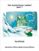 kyreliesje - het mysterieuze raadseldeel 1
