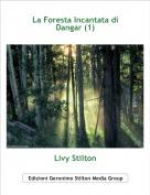 Livy Stilton - La Foresta Incantata di Dangar (1)