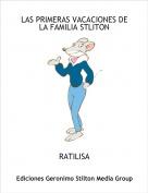 RATILISA - LAS PRIMERAS VACACIONES DE  LA FAMILIA STLITON